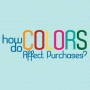 How Do Colours Affect Purchases?
