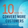 10 Ways to Convert More Customers